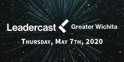 Leadercast Greater Wichita 2020