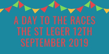 A Day To The Races, St. Leger, Doncaster, 12th September 2019 tickets