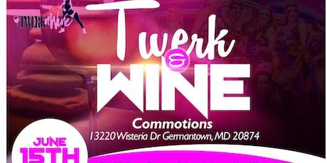 Twerk and Wine - Monique's 40th Birthday Party tickets