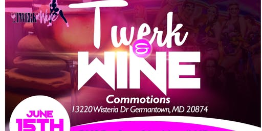 Twerk and Wine - Monique's 40th Birthday Party