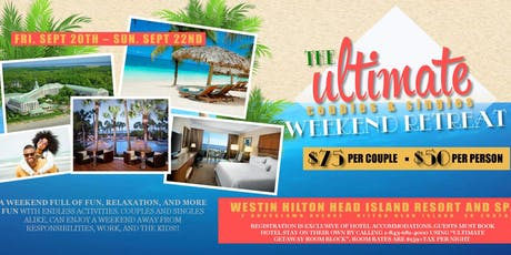 The Ultimate Couples and Singles Weekend Retreat tickets