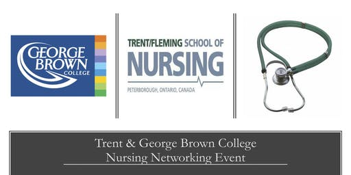 Trent & George Brown College Nursing Networking Event