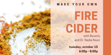 Herbal Medicine Class - Make Your Own Fire Cider! tickets