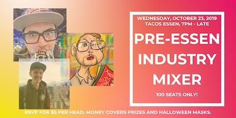 """Pre-Essen Industry """"Costume"""" Mixer Tickets"""