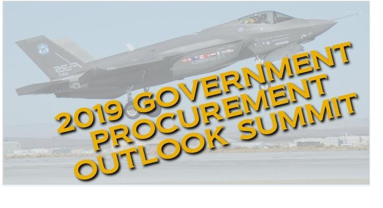 2019 SAN DIEGO - GOVERNMENT PROCUREMENT OUTLOOK & EXHIBITION SUMMIT