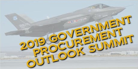 2019 SAN DIEGO - GOVERNMENT PROCUREMENT OUTLOOK & EXHIBITION SUMMIT tickets
