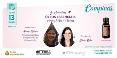 CAMPINAS - ÓLEOS ESSENCIAIS E NEGÓCIO doTERRA - Flavia Sette e Francis Debeus