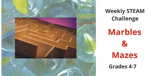 Weekly STEAM Challenge-Marbles and Mazes