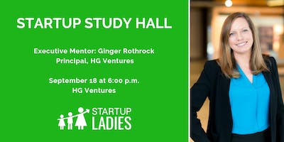 Startup Study Hall with Ginger Rothrock