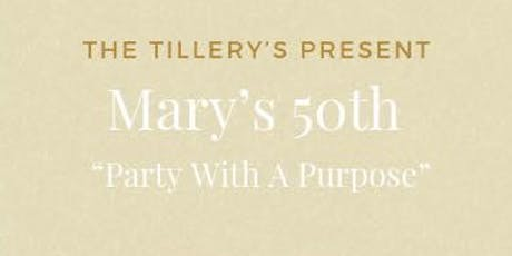 M50 Celebration - Party With A Purpose!!! tickets