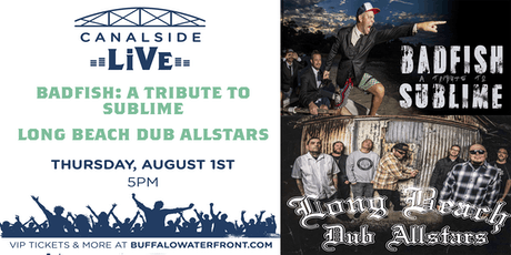 Canalside Live Series: Badfish A Tribute to Sublime/Long Beach Dub Allstars tickets