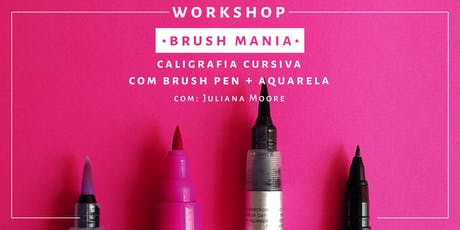 Brush Mania - Workshop de Brush Pen ingressos
