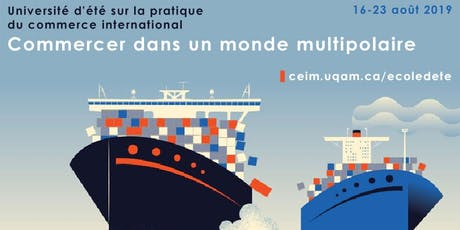 École d'été sur la pratique du commerce international : commerce multipolaire billets