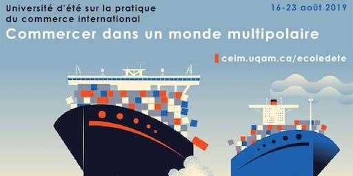 École d'été sur la pratique du commerce international : commerce multipolaire