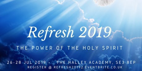 REFRESH 2019 'The Power of The Holy Spirit' tickets