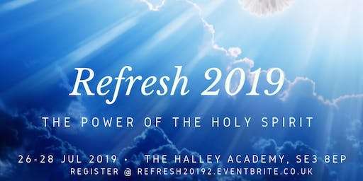 REFRESH 2019 'The Power of The Holy Spirit'