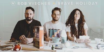 Brave Holiday Hometown Concert with Rob Vischer