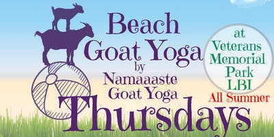 Beach Goat Yoga LBI Thursday 11am: Namaaaste Goat Yoga