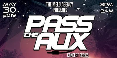 PASS THE AUX CONCERTS SERIES