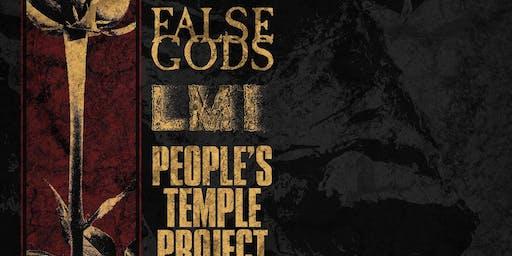 False Gods, LMI, People's Temple Project, Bad Bone
