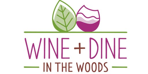 Wine & Dine in the Woods
