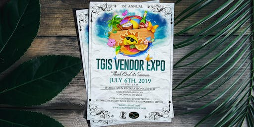 TGIS-Thank God it's Summer Vendor Expo