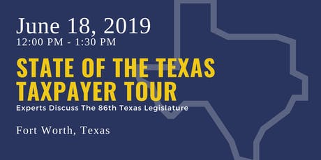 State of the Taxpayer Tour — Fort Worth tickets