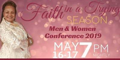 Faith in A Trying Season Men and Womens Conference 2019
