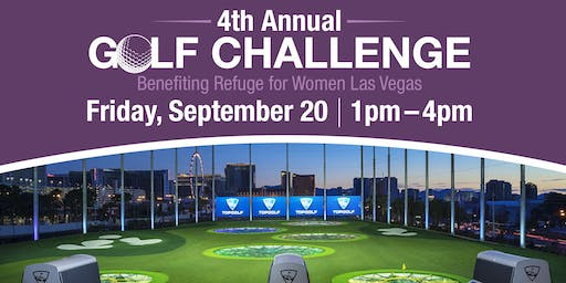 4th Annual Topgolf Challenge Fundraiser for Refuge for Women Las Vegas