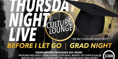 THURSDAY NIGHT LIVE  |  GRAD NIGHT
