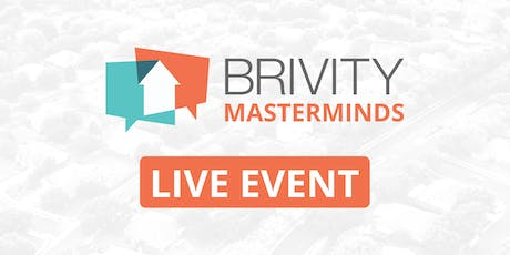 July 2019 Brivity Mastermind: Leads, Listings, Leverage tickets