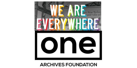 WE ARE EVERYWHERE BOOK LAUNCH HOSTED BY ONE ARCHIVES FOUNDATION tickets