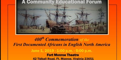 400th Commemoration of the First Documented Africans in English North America