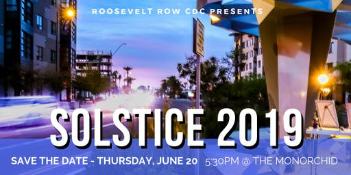 Roosevelt Row CDC Presents: Solstice 2019 Annual Fundraiser