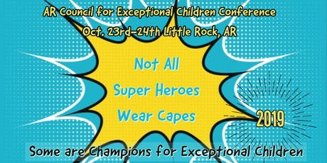 2019 Arkansas Council for Exceptional Children Annual Conference tickets