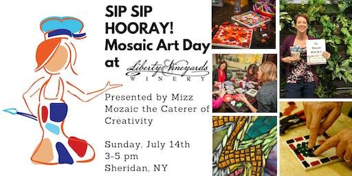 Sip Sip Hooray! Mosaic Art Day Liberty Vineyards & Winery!