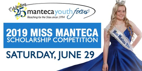 2019 Manteca Youth Focus Scholarship Competition tickets
