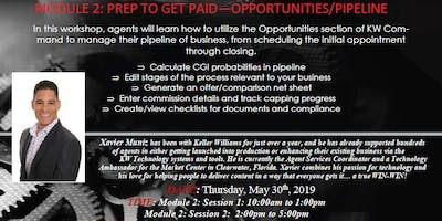 KW Command Module 2: Prep To Get Paid - OPPORTUNITUES/PIPELINE (SESSION 1)