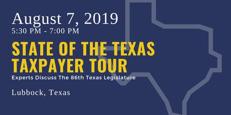 State of the Taxpayer Tour — Lubbock tickets
