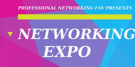 Professional Networking FAV Expo