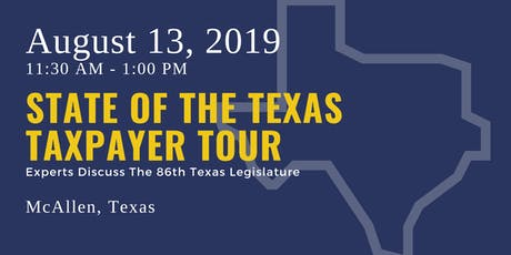 State of the Taxpayer Tour — McAllen tickets