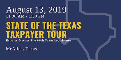 State of the Taxpayer Tour — McAllen