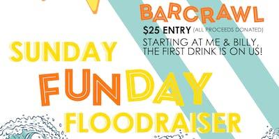 Sunday Funday Floodraiser