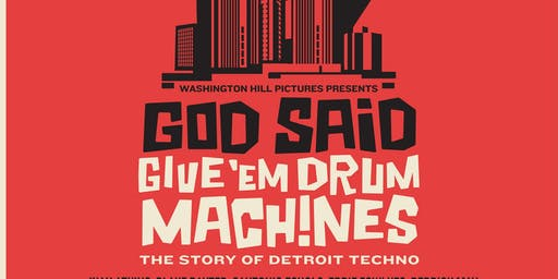 Concert of Colors Day Pass Screenings: God Said Give 'Em Drum Machines