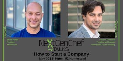 NextGenChef Talks: How to Start a Business