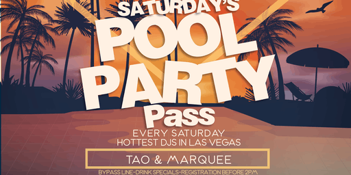 Saturday's Pool Party Pass (TAO Beach, Marquee Dayclub & TAO Nightclub)