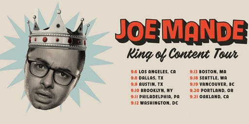 Talent Moat Presents: Joe Mande – King of Content Tour