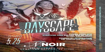DAYSCAPE at NOIR [Raleigh] MEMORIAL DAY WEEKEND