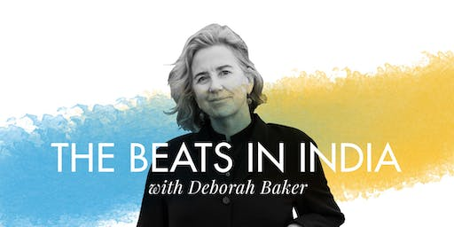 ISF2019: The Beats in India, with Deborah Baker