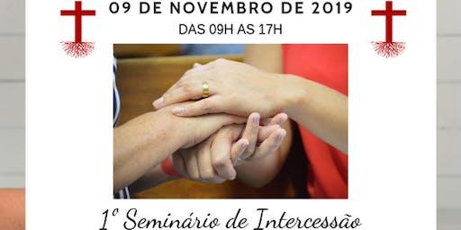 1º Seminário de Intercessão da UFEBRAC SP 2019